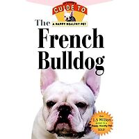 French Bulldog - An Owners Guide